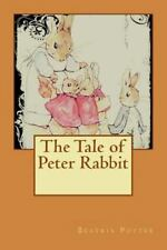 Tale of Peter Rabbit: By Beatrix Potter, Beatrix