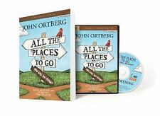 All the Places to Go... How Will You Know? Participant's Guide with DVD : God...