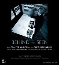 Behind the Seen: How Walter Murch Edited Cold Mountain Using Apple's Final Cut P