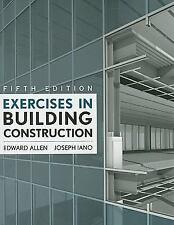 Exercises in Building Construction Allen, Edward, Iano, Joseph Paperback