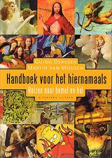HANDBOEK VOOR HET HIERNAMAALS (REIZEN NAAR HEMEL EN HEL) - G. Derksen