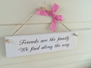 """Handmade Wooden """"Friends Are The Family"""" Chalk Painted Gift Plaque/Sign"""