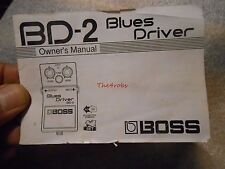 Original Boss BD-2 Blues Driver Owners Manual