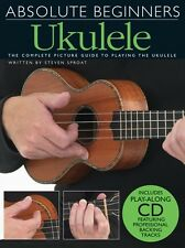 ABSOLUTE BEGINNERS - UKULELE BOOK & CD COMPLETE PICTURE GUIDE TO PLAYING UKULELE