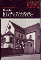 Deutsche Kunstdenkmäler Bezirke Dresden/Leipzig/Karl-Marx-Stadt/Chemnitz=Handbuc