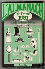 L'almanach du crime 1981 Michel Lebrun Veyrier/Polar
