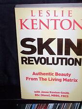 Skin Revolution: Authentic Beauty from the Living Matrix - Leslie Kenton