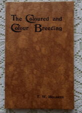 BULL TERRIER DOG BOOK THE COLOURED AND COLOUR BREEDING BY HOGARTH 1932 1ST ED.