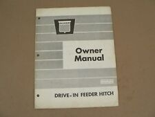 Oliver Tractors Drive-In Feeder Hitch Owners Manual Operators Installation 1971