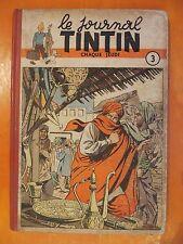 Le journal TINTIN album N° 3 du N° 24 au N° 40. éditions Du Lombard EO