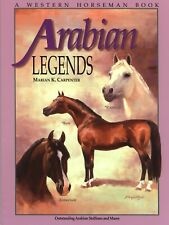 Arabian Legends: Outstanding Arabian Stallions and Mares Paperback Illustrated