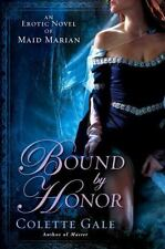 Bound By Honor: An Erotic Novel of Maid Marian-ExLibrary