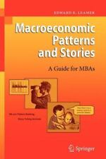 Macroeconomic Patterns and Stories by Edward E. Leamer (2010, Paperback)