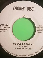 MONEY DISC YOU'LL BE SORRY/ VERSION FREDDIE MCKAY