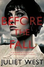 JULIET WEST ___ BEFORE THE FALL ___ BRAND NEW ____ FREEPOST UK
