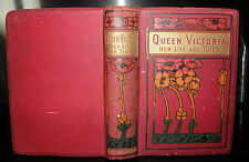 """Queen Victoria Her Life Times-  Author of """"Grace Darling C1910+ HB"""