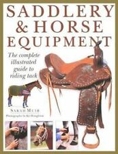 Saddlery & Horse Equipment: The Complete Illustrated Guide to Riding Tack, Muir,