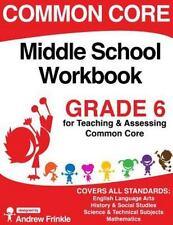 Common Core Middle School Workbook Grade 6 (Middle School Common Core Workbooks)