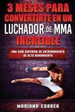 3 MESES para CONVERTIRTE en un LUCHADOR de MMA INCREIBLE : Una GUIA SUPERIOR...