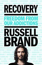 Recovery: Freedom From Our Addictions,Russell Brand