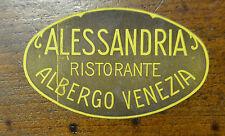 ETICHETTA DA VALIGIA HOTEL ALBERGO RISTORANTE ALESSANDRIA VENEZIA  D' EPOCA