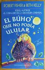 El Buho Que No Podia Ulular by Beth Kelly & Robert Fisher (Spanish Edition) Book