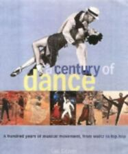A Century of Dance: A Hundred Years of Musical Movement, from Waltz to-ExLibrary