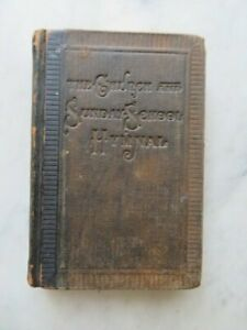 WONDERFUL Old Antique BOOK Called CHURCH & SUNDAY SCHOOL HYMNAL 1898