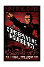 Conservative Insurgency Free Shipping