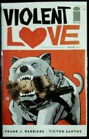 VIOLENT LOVE #3 (2017 IMAGE Comics) ~ VF/NM Book