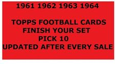 1961 1962 1963 1964 Topps Football Cards Finish Your Set PICK 10