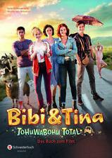 Bibi & Tina - Tohuwabohu Total von Wenka Mikulicz und Bettina Börgerding (2017, Gebundene Ausgabe)