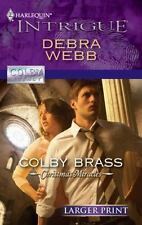 Larger Print Intrigue: Colby Brass 1241 by Debra Webb (2010, Paperback, Large T…