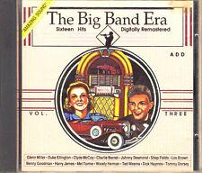 The Big Band Era Vol 3 16 Hits Digitally Remastered
