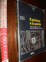 LIBRO:IL PRINCIPE E LA PAROLA di Stefano Rolando