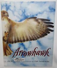 Arrowhawk by Lola M. Schaefer Nature Reader Bird Science Hardcover