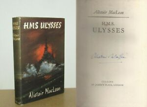 Alistair MacLean - H.M.S. Ulysses - Signed - 1st (1955 Collins First Edition DJ)