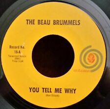 """Beau Brummels Autumn 16 """"YOU TELL ME WHY"""" (GREAT ROCK & ROLL) 45 RECORD"""