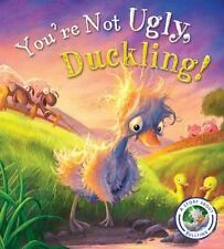 Fairytales Gone Wrong: You're Not Ugly, Duckling! : A Story about Bullying by...