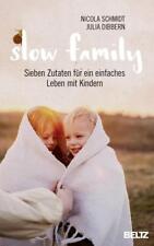 Slow Family ►►►UNGELESEN ° von Nicola Schmidt und Julia Dibbern °