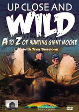 A to Z of Hunting Giant Moose Up Close and Wild Troy Sessions DVD NEW