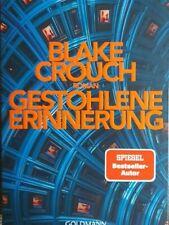 Gestohlene Erinnerung ► Blake Crouch (2020, Taschenbuch)