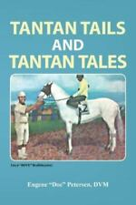 "Tantan Tails and Tantan Tales by Eugene ""Doc"" Petersen (2013, Paperback)"