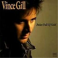 VINCE GILL - Pocket full of gold - CD 1991 LIKE NEW COME NUOVO
