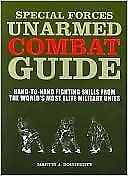Special Forces Unarmed Combat Guide: Hand-to-Hand