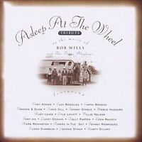 Asleep at the Wheel : Tribute To The Music Of Bob Wi CD