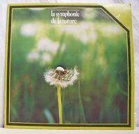 """33 tours HYMNE A LA NATURE Disque Vinyle LP 12"""" SYMPHONIE DE LA NATURE - SRD 97"""