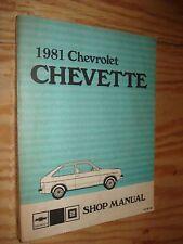 1981 CHEVY CHEVETTE SERVICE MANUAL ORIGINAL SHOP BOOK OEM REPAR