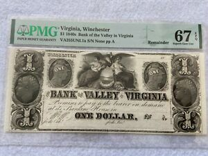 1840s Bank of the Valley in Virginia, Winchester One Dollar Bill PMG Certified