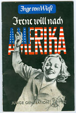 Inge von Wiese - Irene will nach Amerika - Junge Generation 7 Extrem Rar! 2x KVK